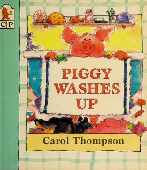 Cover of: Piggy washes up | Carol Thompson
