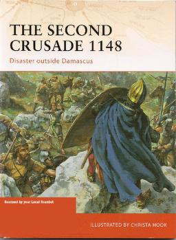 The second crusade, 1148 by David Nicolle