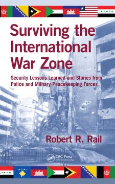 Surviving the international war zone by Robert R. Rail