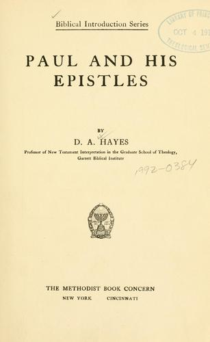 Paul and his epistles by Doremus A. Hayes