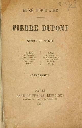 Pierre Dupont, muse populaire by Dupont, Pierre