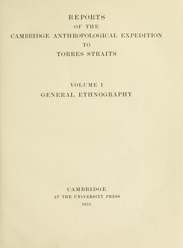 Reports of the Cambridge anthropological expedition to Torres Straits by Alfred C. Haddon