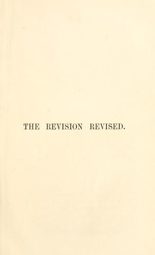 The revision revised by John William Burgon