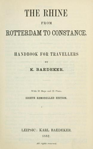 The Rhine from Rotterdam to Constance by Karl Baedeker (Firm)