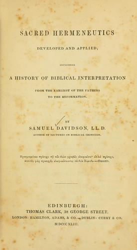 Sacred hermeneutics developed and applied by Samuel Davidson