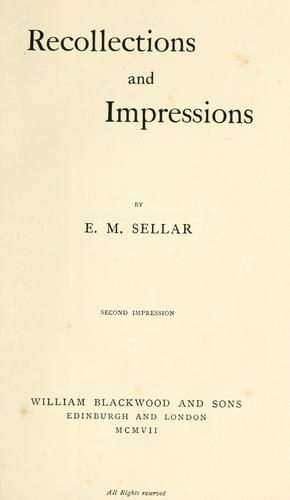 Recollections and impressions by Eleanor Mary Dennistoun Sellar