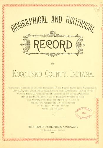 Biographical and historical reocrd of Kosciusko county by