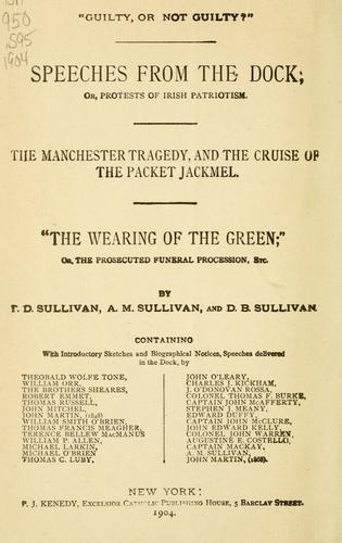 Speeches from the dock, or, Protests of Irish patriotism