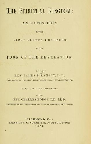 The spiritual kingdom by James B. Ramsey