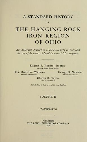 A standard history of the Hanging Rock iron region of Ohio by Eugene B. Willard