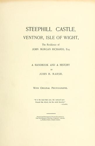 Steephill Castle, Ventnor, Isle of Wight, the residence of John Morgan Richards, Esq by Marsh, John B.