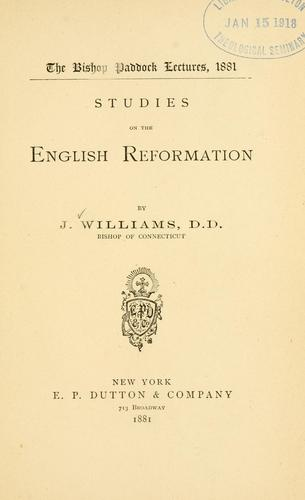 Studies on the English Reformation by Williams, John