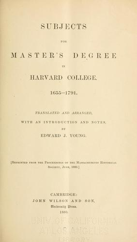 Subjects for master's degree in Harvard College by Young, Edward J.