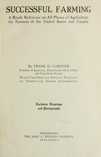 Successful farming by Frank D. Gardner