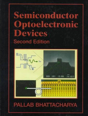 Semiconductor Optoelectronic Devices by Pallab Bhattacharya
