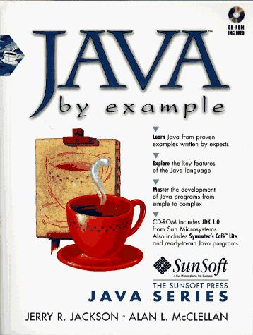 Java by example by Jerry R. Jackson