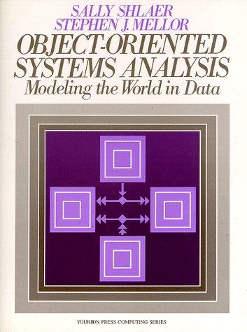 Object-oriented systems analysis by Sally Shlaer