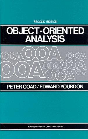 Object-oriented analysis by Peter Coad