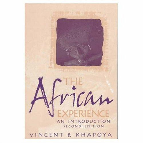 The African Experience by Vincent B. Khapoya