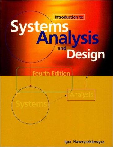 Introduction to systems analysis and design by I. T. Hawryszkiewycz