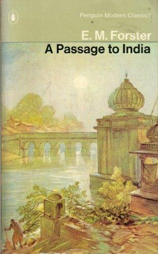 A Passage to India (Modern Classics S.) by E. M. Forster