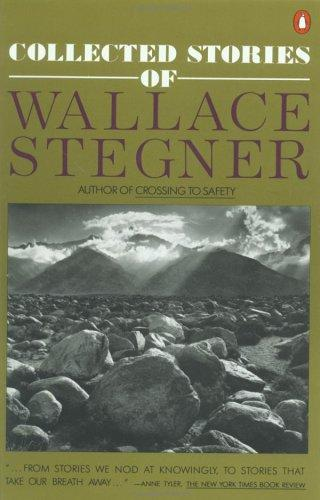 Collected stories of Wallace Stegner.
