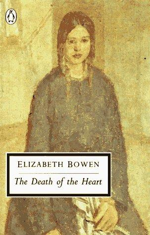 The Death of the Heart (Penguin Classics) by Elizabeth Bowen