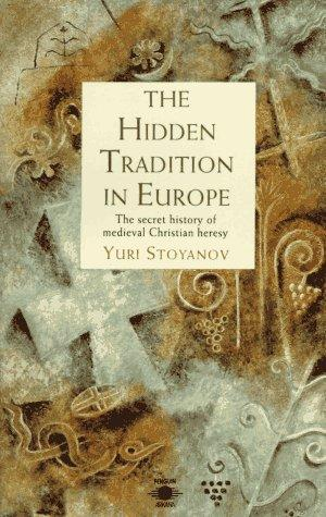 The Hidden Tradition in Europe