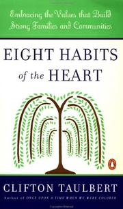 Eight habits of the heart : by Taulbert, Clifton L