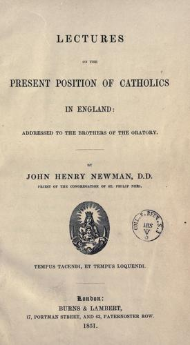Lectures on the present position of Catholics in England