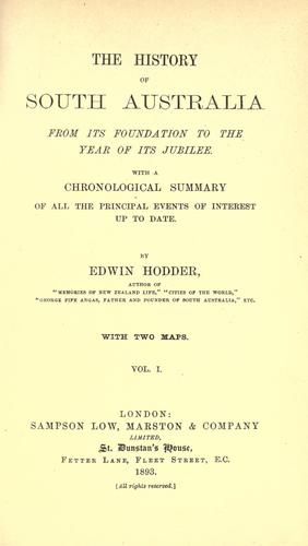 The history of South Australia from its foundation to the year of its jubilee by Edwin Hodder