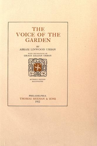The voice of the garden by Abram Linwood Urban