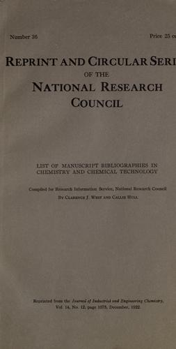 List of manuscript bibliographies in chemistry and chemical technology by Clarence J. West