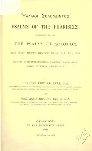 Psalms of the Pharisees by ed. with introduction, English translation, notes, appendix, and indices, by Herbert Edward Ryle and Montague Rhodes James.