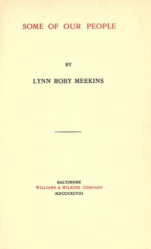 Some of our people by Lynn Roby Meekins