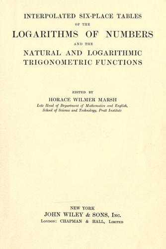 Interpolated six-place tables of the logarithms of numbers and the natural and logarithmic trigonometric functions by Marsh, Horace Wilmer