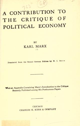 A contribution to The critique of political economy. by Karl Marx