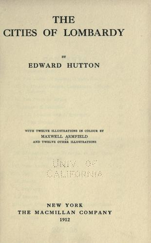 The cities of Lombardy by Hutton, Edward
