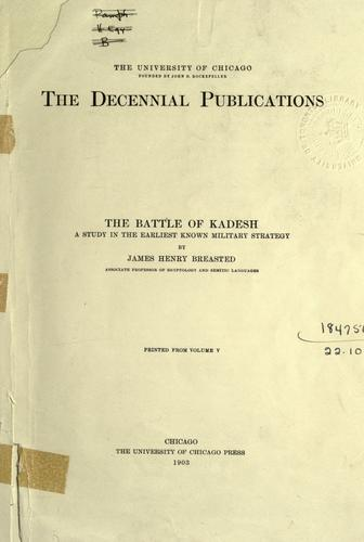 The battle of Kadesh by James Henry Breasted