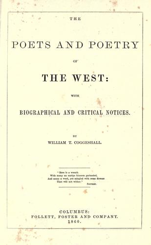 The poets and poetry of the West: with biographical and critical notices.